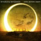 Breaking Benjamin: Dark Before Dawn