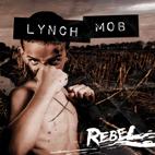 Lynch Mob: Rebel