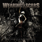 Wearing Scars: A Thousand Words