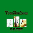 ZZ Top: Tres hombres