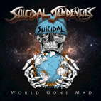 Suicidal Tendencies: World Gone Mad