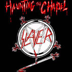 Slayer: Haunting The Chapel