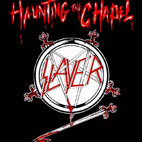 Slayer: Haunting The Chapel