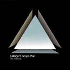The Dillinger Escape Plan: Ire Works