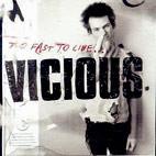 Sid Vicious: Too Fast Too Live