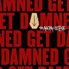 The Agony Scene: Get Damned