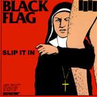 Black Flag: Slip It In