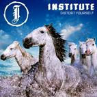 Institute: Distort Yourself