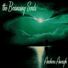 The Bouncing Souls: Anchors Aweigh