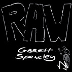 Garett Spencley: Raw