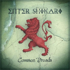 Enter Shikari: Common Dreads