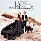 Lady Antebellum: Own The Night