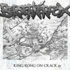 Berserkerfox: King Kong On Crack Ep