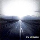 Dead Letter Circus: Dead Letter Circus