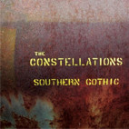 The Constellations: Southern Gothic