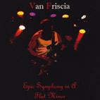 Van Friscia: Epic Symphony In A Flat Minor