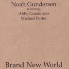 Noah Gundersen: Brand New World