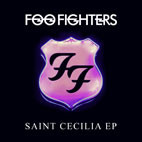 Foo Fighters: Saint Cecilia [EP]