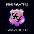 Foo Fighters: Saint Cecilia