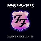 Foo Fighters: Saint Cecilia