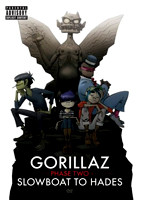 Gorillaz: Phase Two - Slowboat To Hades [DVD]