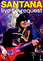 Santana: Live By Request [DVD]
