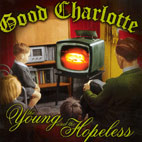 Good Charlotte: The Young And The Hopeless [DVD]