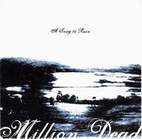 Million Dead: A Song To Ruin