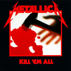 Metallica: Kill 'Em All