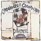 Pavement: Crooked Rain Crooked Rain