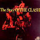 The Clash: The Story of the Clash,  Vol. 1