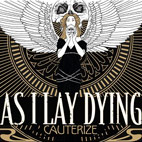 As I Lay Dying: Cauterize