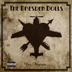 The Dresden Dolls: Yes, Virginia...