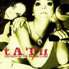 t.A.T.u.: 200 KmH In The Wrong Lane