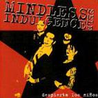 Mindless Self Indulgence: Despierta Los Ninos