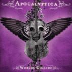 Apocalyptica: Worlds Collide