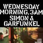 Simon & Garfunkel: Wednesday Morning, 3 AM