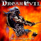 Dream Evil: Dragon Slayer