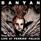 Banyan: Live At Perkins' Palace