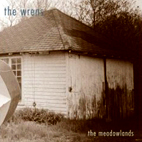 The Wrens: The Meadowlands