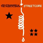 Joe Strummer & The Mescaleros: Streetcore