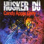 Hüsker Dü: Candy Apple Grey
