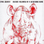 Paul Gilbert: Silence Followed By A Deafening Roar