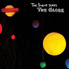 The Silent Years: The Globe