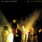 The Dead Weather: Sea Of Cowards
