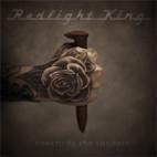 Redlight King: Something For The Pain