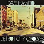 Dave Hamilton: Detroit City Grooves