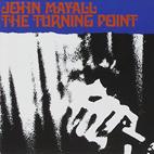 John Mayall: The Turning Point