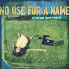 No Use for a Name: The Feel Good Record of The Year