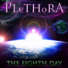 Plethora: The Eighth Day